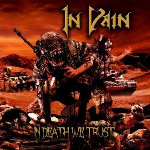 "In Vain - ""In Death We Trust"""