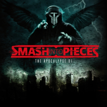 Smash Into Pieces: The Apocalypse DJ