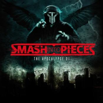Smash Into Pieces: The Apocalypse DJ