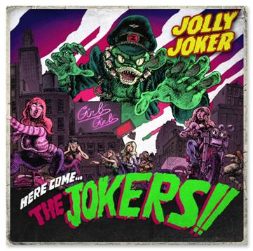 "Jolly Joker - ""Here Come the Jokers!"""