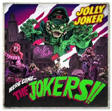 "Jolly Joker - ""Here Come the Jokers!"""