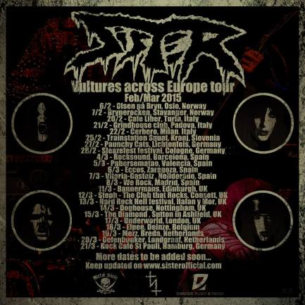 Sister - Vultures Across Europe Tour