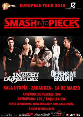 Smash Into Pieces en Zaragoza