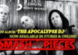 Smash Into Pieces - Presentación The Apocalypse Dj