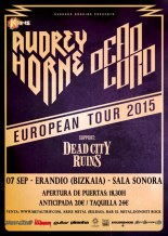 Audrey Horne, Dead Lord y Dead City Ruins en Erandio