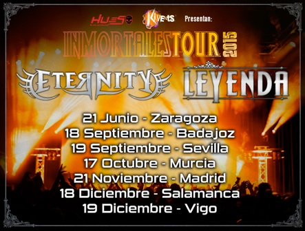 Inmortales Tour 2015: LEYENDA y Eternity
