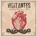 """Visitantes - """"Esplendor, Demencia y Olvido"""""""