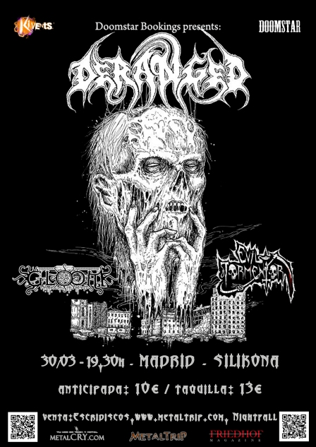 Deranged en Madrid