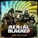 "Aerial Blacked - ""Join The Club"""