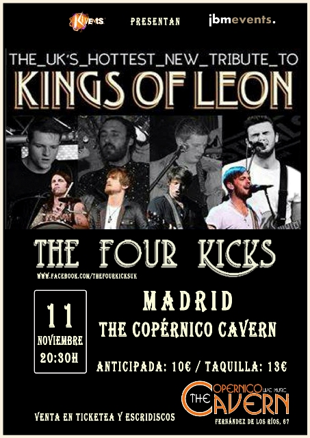 The Four Kicks (Tributo King Of Leon) en Madrid