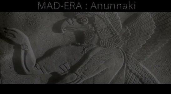 "MAD-ERA - ""Anunnaki"""