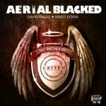 "Aerial Blacked - ""Not Another Day"""