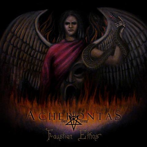 "Acherontas - ""Faustian Ethos"""
