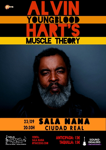 Alvin Youngblood Hart's Muscle Theory - Ciudad Real