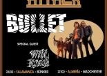 Bullet Spanish Tour