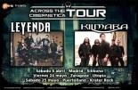 "Leyenda y Kilmara ""Across The Cibernetica Tour"""