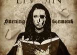 """Liv Sin - """"Burning Sermons"""""""