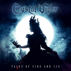 "Crystal Viper - ""Tales of Fire and Ice"""
