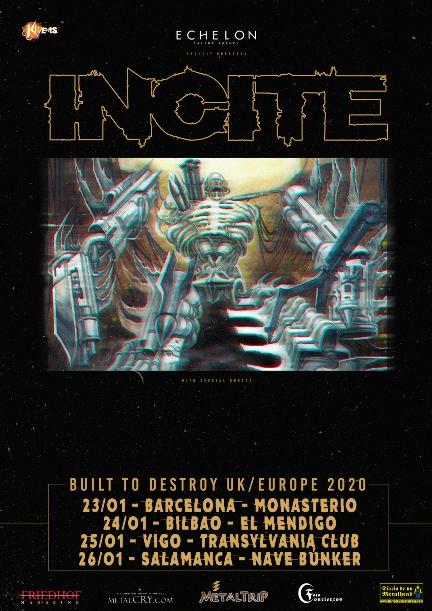 """Incite - """"Built To Destroy Tour"""""""