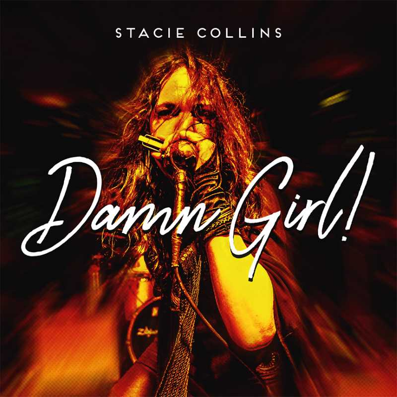 "Stacie Collins - ""Damn Girl!"""