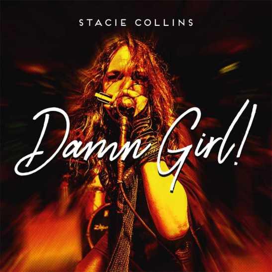"Stacie Collins - ""Damn Girl!"""