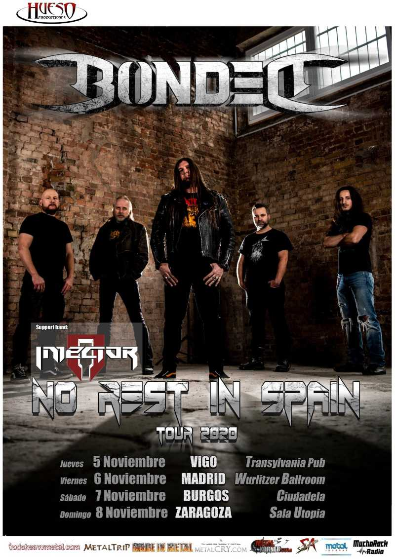 "Bonded ""No Rest In Spain Tour 2020"""