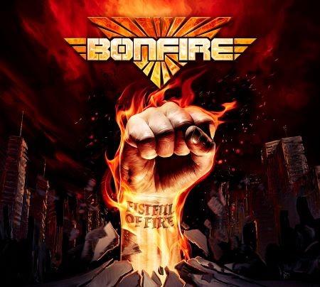 """Bonfire - """"Fistful Of Fire"""""""